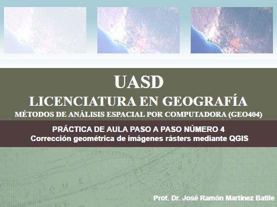 Portada de práctica de aula paso a paso número 4 (Corrección geométrica de imágenes rásters mediante QGIS)